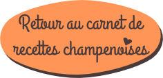 Retour au carnet de recettes champenoises